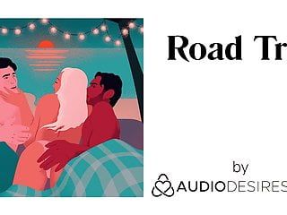 Road journey erotic audio porn for women, hot asmr